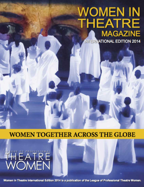 Women In Theatre Magazine: International Edition