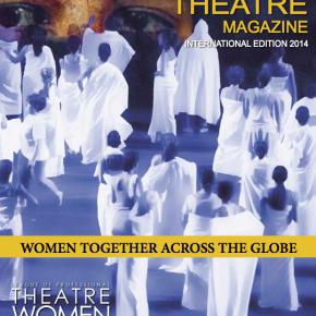 Women In Theatre Magazine: InternationalEdition